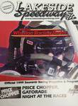 Official 1999 Lakeside Speedway program with drivers and points earned to date.  Lots of familiar names here