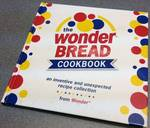 Wonder Bread customer food desert and old ads recipes 100 page hardback cover cook book