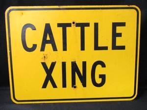 CATTLE XING Metal Sign
