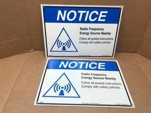 LOT OF 2 METAL SIGNS 'NOTICE RADIO FREQUENCY ENERGY SOURCE NEARBY""
