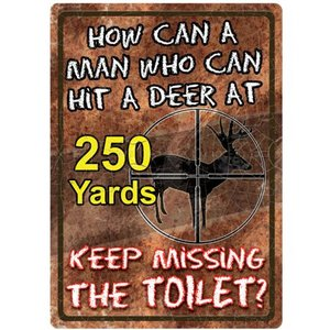 "River's Edge How Can A Man Tin Sign, 12"" x 17"""