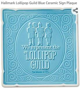 Hallmark Lollipop Guild Blue Ceramic Sign Plaque